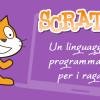 Scratch, linguaggio di programmazione per ragazzi